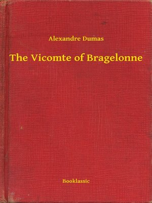 cover image of The Vicomte of Bragelonne