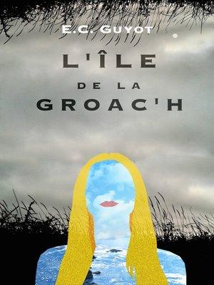 cover image of L'Île de la Groac'h