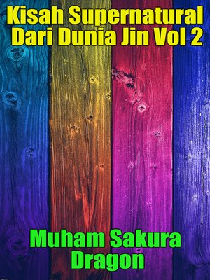 cover image of Kisah Supernatural Dari Dunia Jin Vol 2