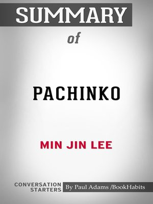 cover image of Summary of Pachinko