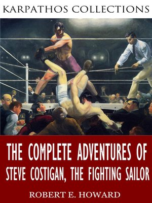 cover image of The Complete Adventures of Steve Costigan, the Fighting Sailor