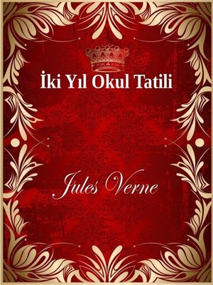 cover image of İki Yıl Okul Tatili