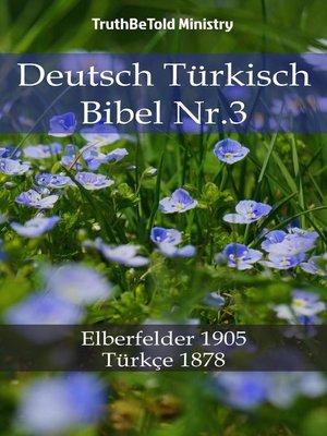 cover image of Deutsch Türkisch Bibel Nr.3
