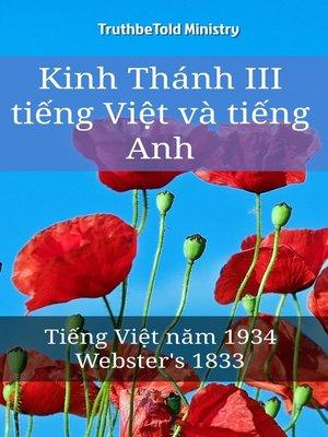 cover image of Kinh Thánh III tiếng Việt và tiếng Anh