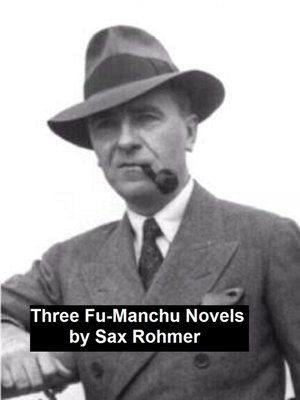 cover image of Three Fu-Manchu Novels