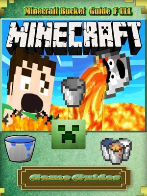 cover image of Minecraft Bucket Guide Full