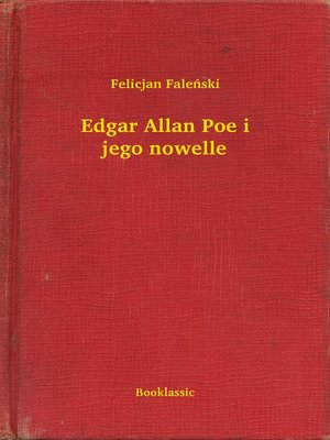 cover image of Edgar Allan Poe i jego nowelle