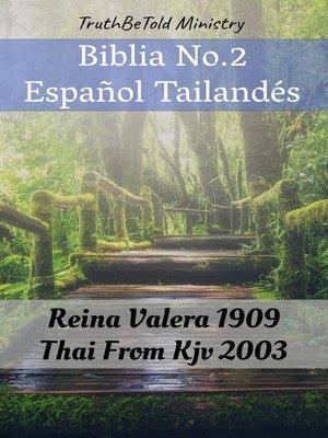 cover image of Biblia No.2 Español Tailandés