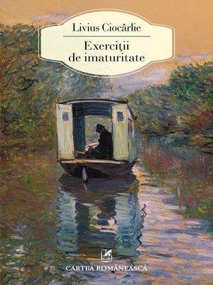 cover image of Exerciții de imaturitate