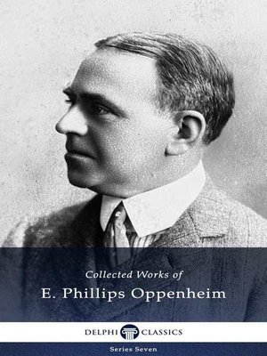 cover image of Delphi Collected Works of E. Phillips Oppenheim