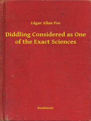 cover image of Diddling Considered as One of the Exact Sciences