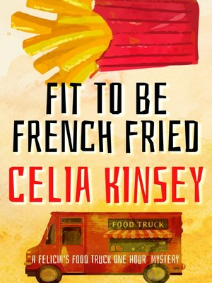 cover image of Fit to Be Frenchfried