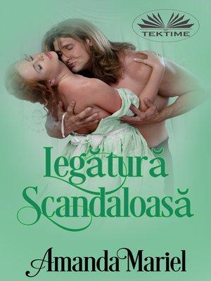 cover image of Legătură Scandaloasă