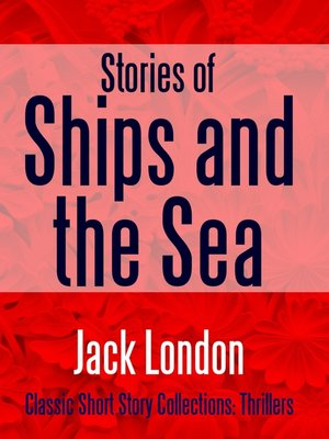 cover image of Stories of Ships and the Sea