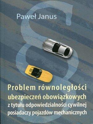 cover image of Problem równoległości ubezpieczeń obowiązkowych