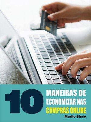 cover image of 10 Maneiras de economizar nas compras online
