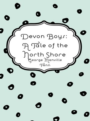cover image of Devon Boys: A Tale of the North Shore