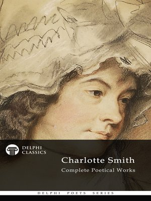 cover image of Delphi Complete Poetical Works of Charlotte Smith