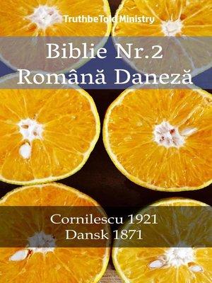 cover image of Biblie Nr.2 Română Daneză