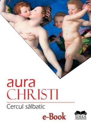 cover image of Cercul sălbatic