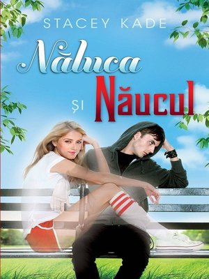 cover image of Naluca si Naucul--Volume 1