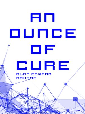 cover image of An Ounce of Cure