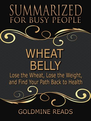 cover image of Wheat Belly - Summarized for Busy People