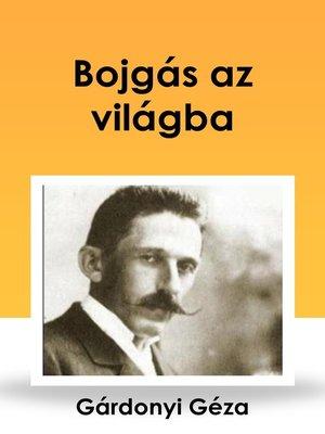 cover image of Bojgás az világba
