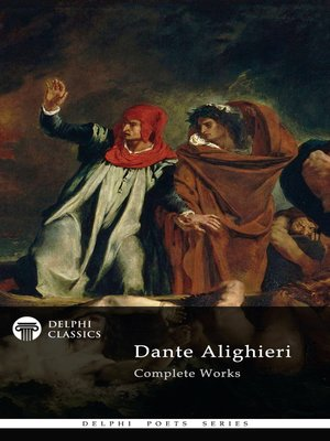 cover image of Delphi Complete Works of Dante Alighieri