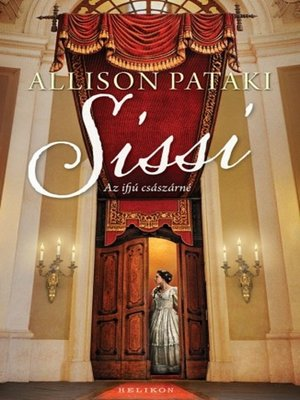 cover image of Sissi - Az ifjú császárné