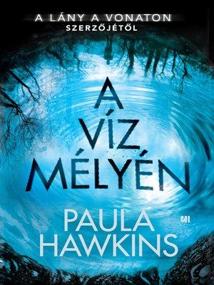 cover image of A víz mélyén