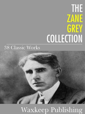 cover image of The Zane Grey Collection