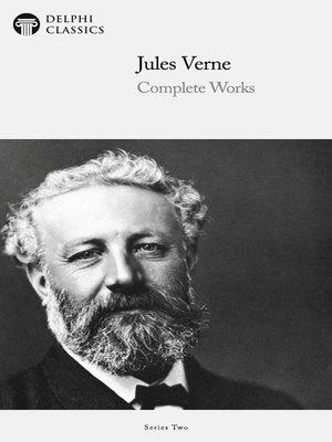 cover image of Delphi Complete Works of Jules Verne (Illustrated)