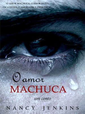 cover image of O amor machuca