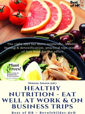cover image of Healthy Nutrition--Eat Well at Work & on Business Trips