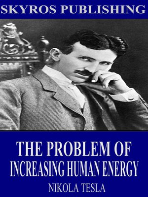 cover image of The Problem of Increasing Human Energy