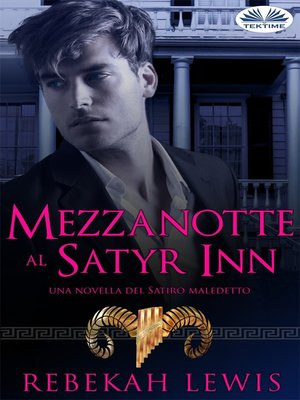 cover image of Mezzanotte Al Satyr Inn