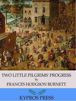 cover image of Two Little Pilgrims' Progress