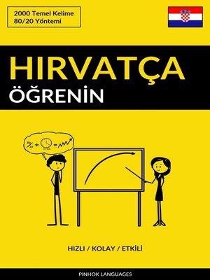 cover image of Hırvatça Öğrenin--Hızlı / Kolay / Etkili