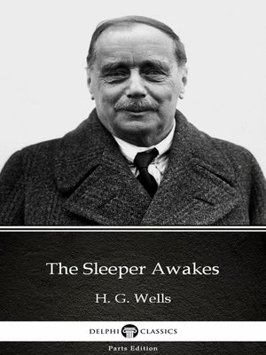 cover image of The Sleeper Awakes by H. G. Wells