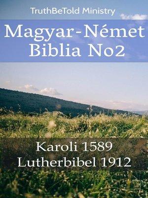 cover image of Magyar-Német Biblia No2