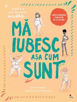 cover image of Ma Iubesc Asa Cum Sunt