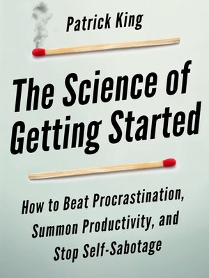 cover image of The Science of Getting Started