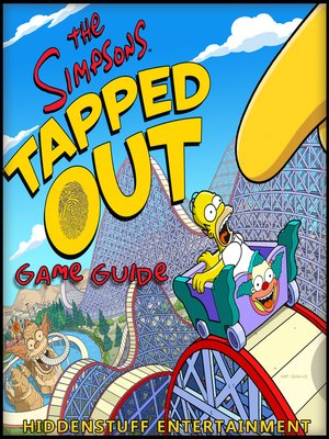 cover image of The Simpsons Tapped Out: The Unofficial Strategies, Tricks and Tips for The Simpsons Tapped Out App Game