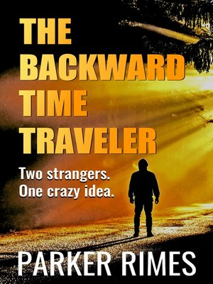 cover image of The Backward Time Traveler