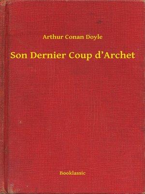 cover image of Son Dernier Coup d'Archet