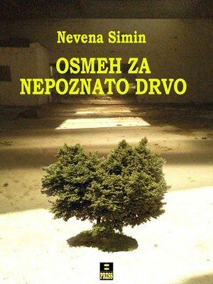 cover image of Osmeh za nepoznato drvo