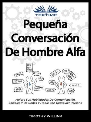 cover image of Pequeña Conversación De Hombre Alfa