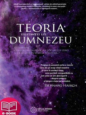 cover image of Teoria existenței lui Dumnezeu