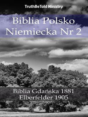 cover image of Biblia Polsko Niemiecka Nr 2